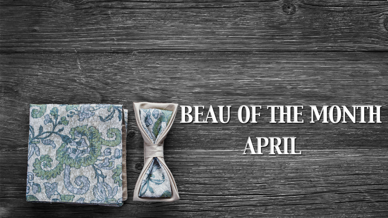 Beau of the Month-April