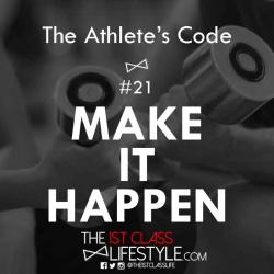 The Athlete's Code #21